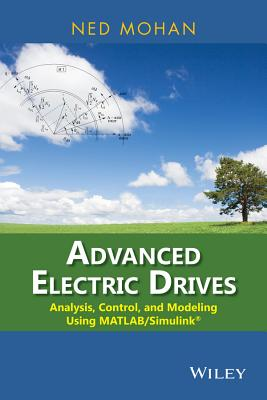Electric Drives in Sustainable Energy Systems By Mohan, Ned
